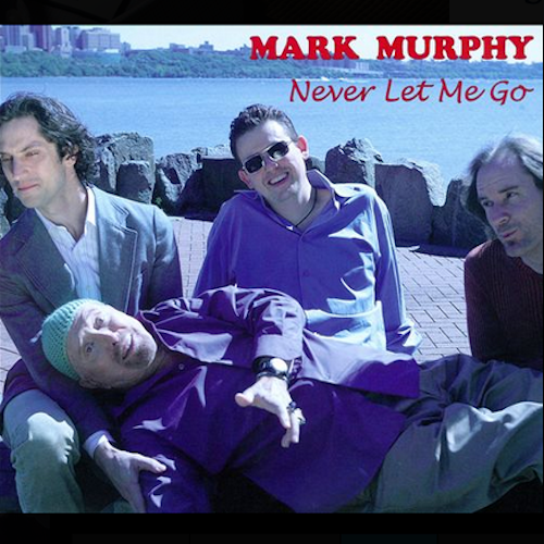 2_Mark-Murphy-Never-Let-Me-Go