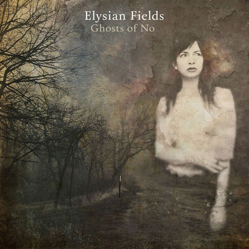 Elysian-Fields-Ghosts-of-No