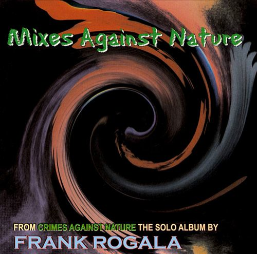 Frank-Rogala-Crimes-Against-Nature