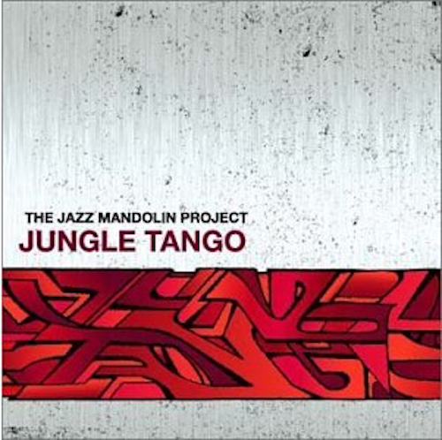 Jazz-Mandolin-Project-Jungle-Tango