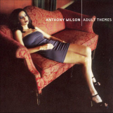 Anthony-Wilson-Adult-Themes