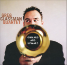 Greg-Glassman-Quartet-Onward-and-Upward