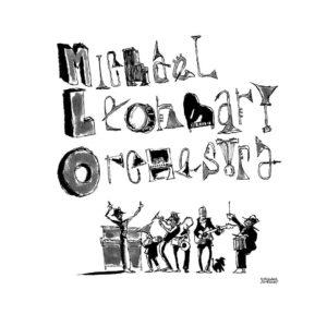 Michael Leonhart Orchestra with Danton Boller